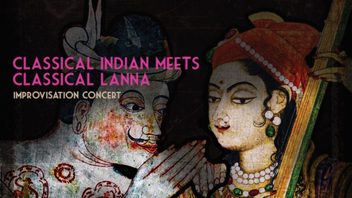Classical Indian Meets Classical Lanna