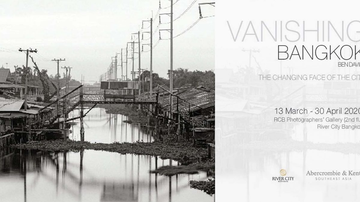 Vanishing Bangkok: The Changing Face of the City